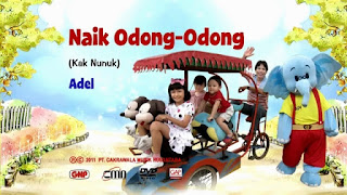 Lirik Lagu Naik Odong-Odong Oleh Adel, kak nunuk, gnp music, lagu anak indonesia