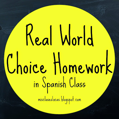 Choice Homework in Spanish Class - Mis Clases Locas