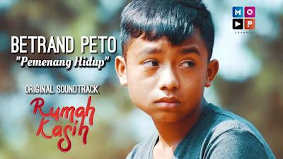 Download Lagu Mp3 Betrand Peto - Pemenang Hidup (OST Rumah Kasih)