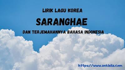 lirik lagu korea saranghae dan terjemah