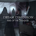 Dream Dimension: Rise of the Dreamer by BOLA ILUMOKA