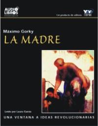 La Madre – Maximo Gorki