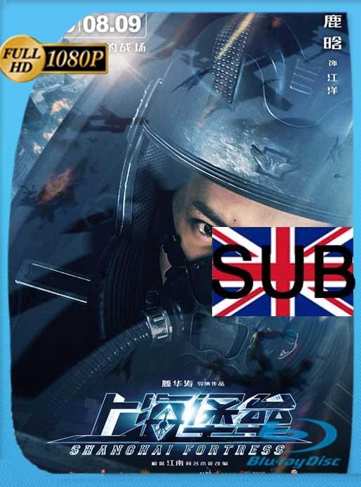 Shanghai Fortress (2019) HD [1080p] Subtitulado [GoogleDrive] SilvestreHD