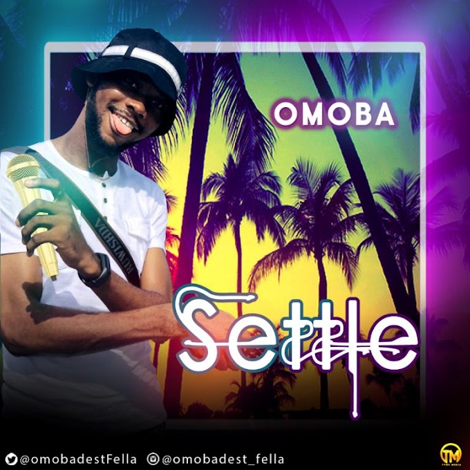 Omoba – Settle MP3 download