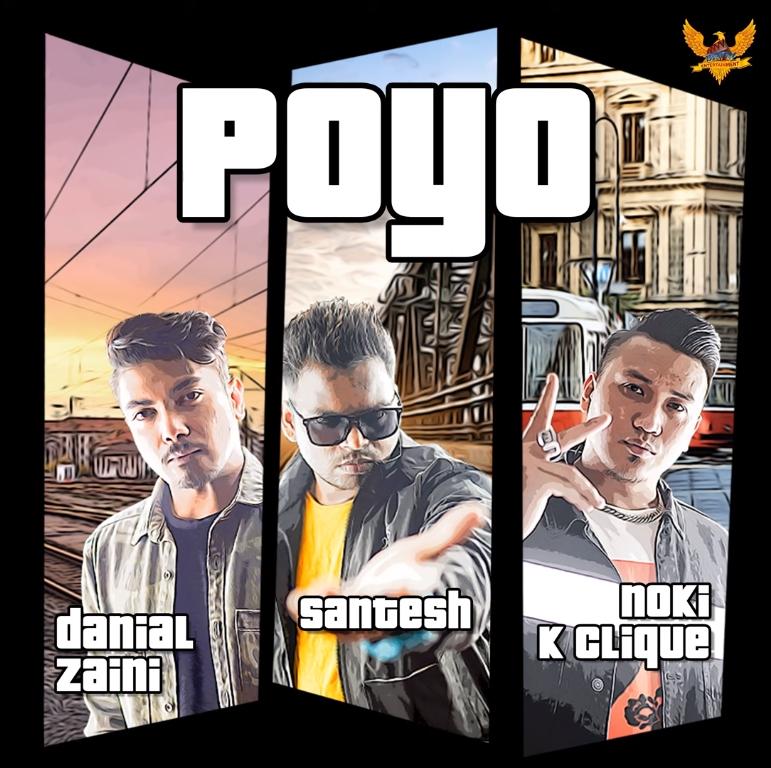 Lirik Lagu Danial Zaini, Santesh, Noki K-Clique - Poyo