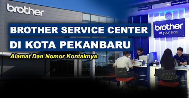 brother center, brother center pekanbaru, brother service center pekanbaru, service center brother pekanbaru, alamat service printer brother pekanbaru, service center resmi printer brother pekanbaru, brother printer service center pekanbaru