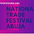 NATIONAL TRADE FESTIVAL ABUJA