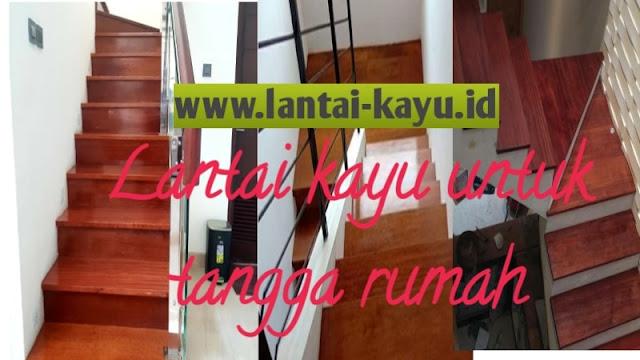 Lantai kayu untuk tangga rumah
