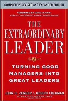 The Extraordinary Leader By John Zenger