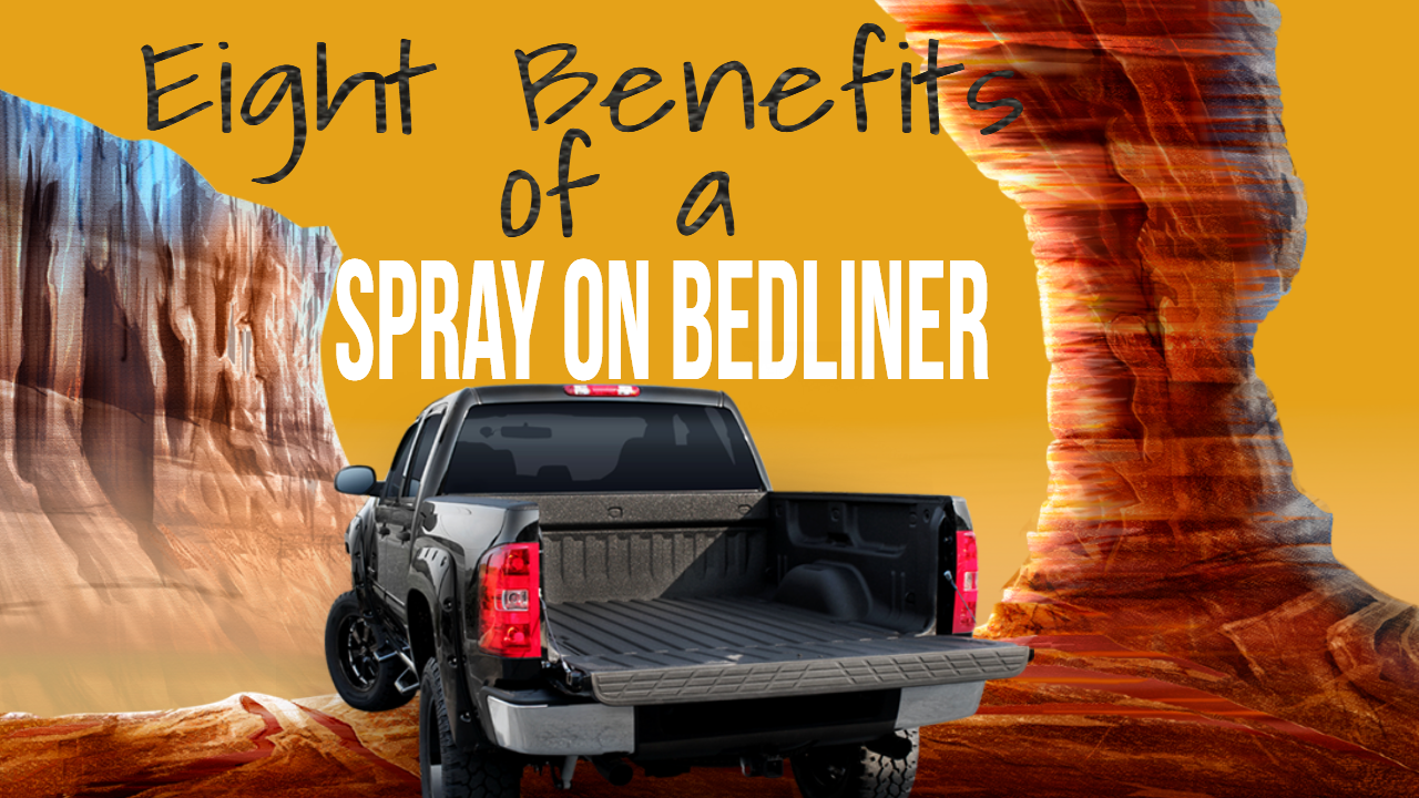 BLAST GARD: Eight Benefits of a Spray on Bedliner