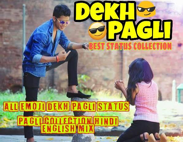 Dekh_Pagli_Status_in_2021
