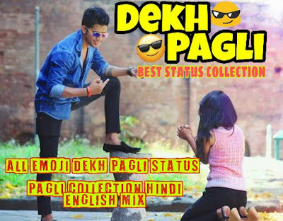 Dekh_Pagli_Status_in_2020