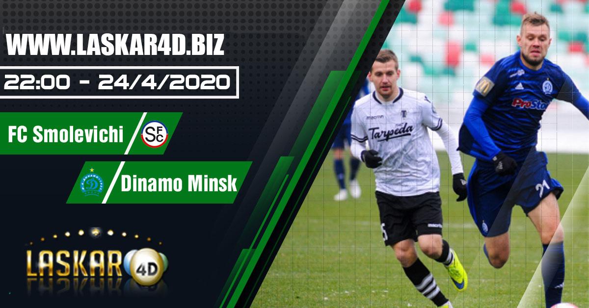 Prediksi Bola Smolevichi -STI vs Dinamon Minsk 24 April 2020