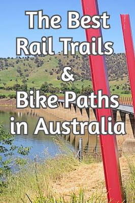Best Rail Trails & Bike Paths in Australia
