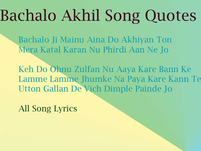 Bachalo Song By Akhil Lyrics