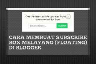 Floating Subscribe Box Blogger