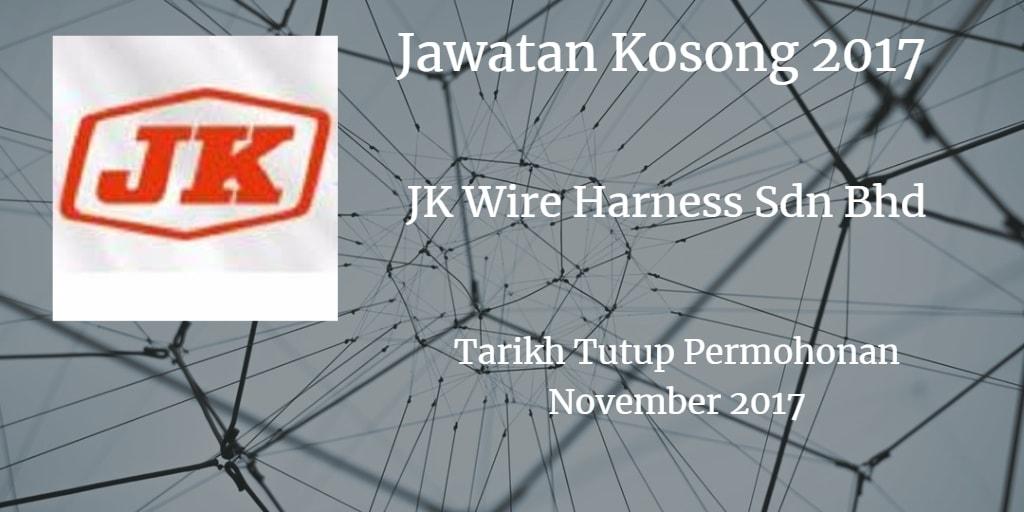 Jawatan Kosong J.K. WIRE HARNESS SDN. BHD.November 2017