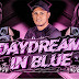 Dj Mayck - Daydream In Blue ((Exclusiva)) Novela A Dona Do Pedaço