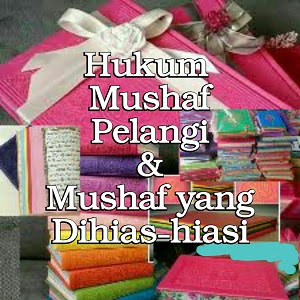 Hukum Mushaf Pelangi (Warna-Warni) / Dihias
