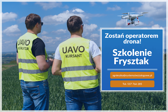 OPERATOR DRONA ZAWODEM PRZYSZŁOŚCI - szkolenie we Frysztaku - dofinansowanie do 90% kosztów