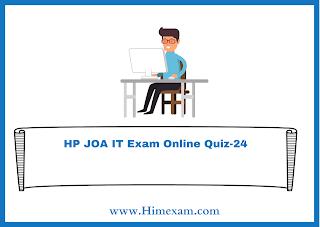 HP JOA IT Exam Online Quiz-24