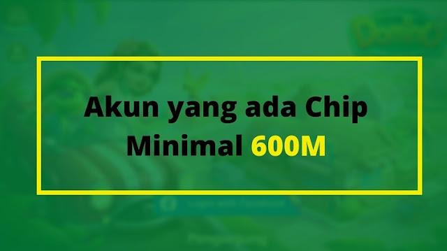 Minimal Chim 600 M Untuk bisa dikirim ke Akun Lain