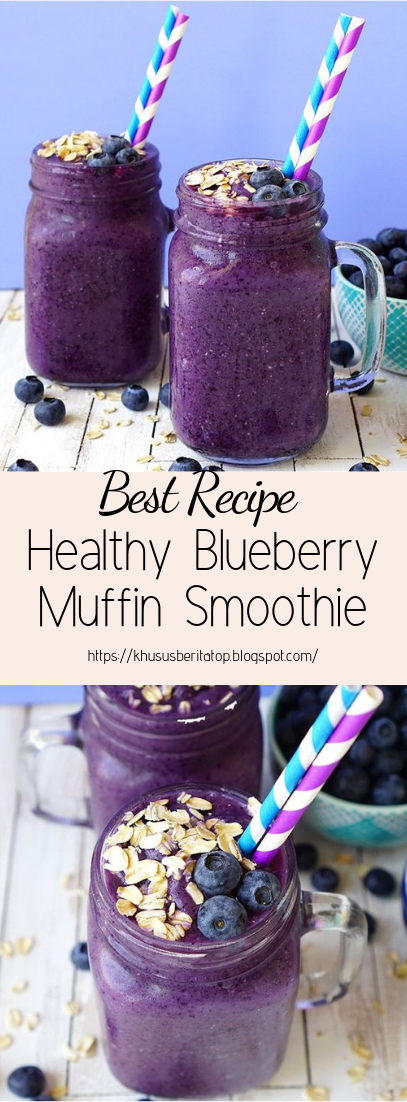 Healthy Blueberry Muffin Smoothie #healthydrink #easyrecipe #cocktail #smoothie
