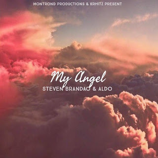 Steve Brandão & Aldo - My Angel [Prod. MontrondPro & KR HITZZ]