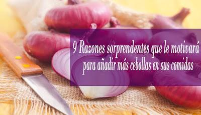 9 razones sorprendentes para consumir cebolla