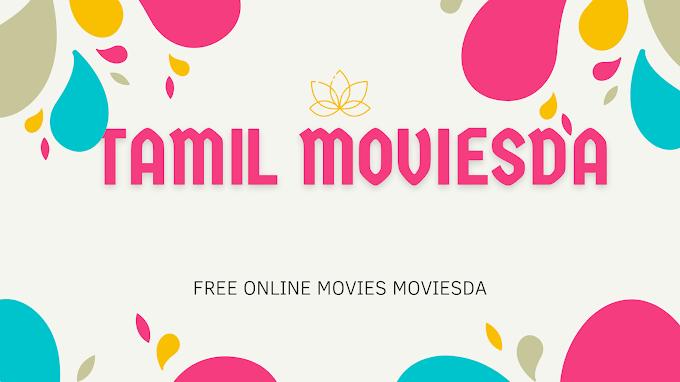 Isaimini Moviesda 2021: Tamil moviesda New HD Tamil Movies Download