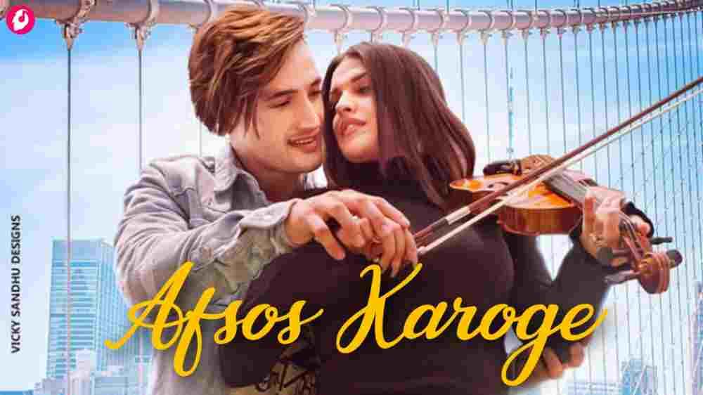 AFSOS KAROGE - Asim Riaz   Himanshi Khurana   Stebin Ben   latest Hindi Song 2020 (240p)