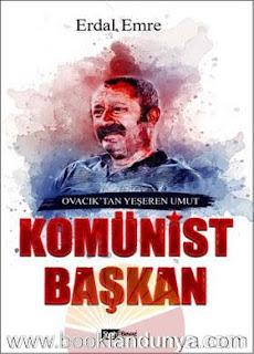 Erdal Emre - Komünist Başkan