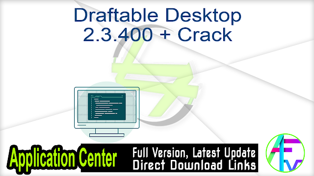 Draftable Desktop 2.3.400 + Crack