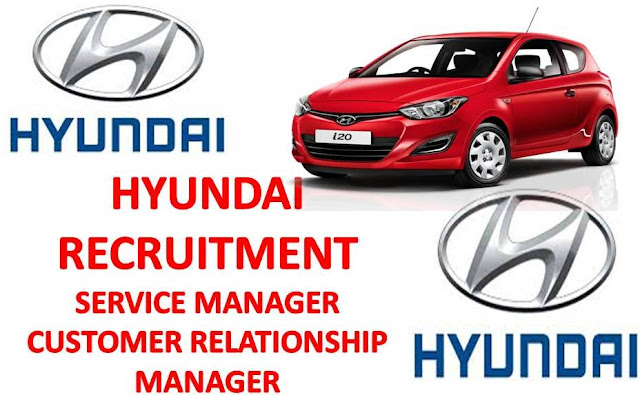 Hyundai Guwahati Recruitment 2019