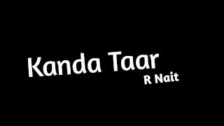 Kanda Taar R Nait Whatsapp Status Download