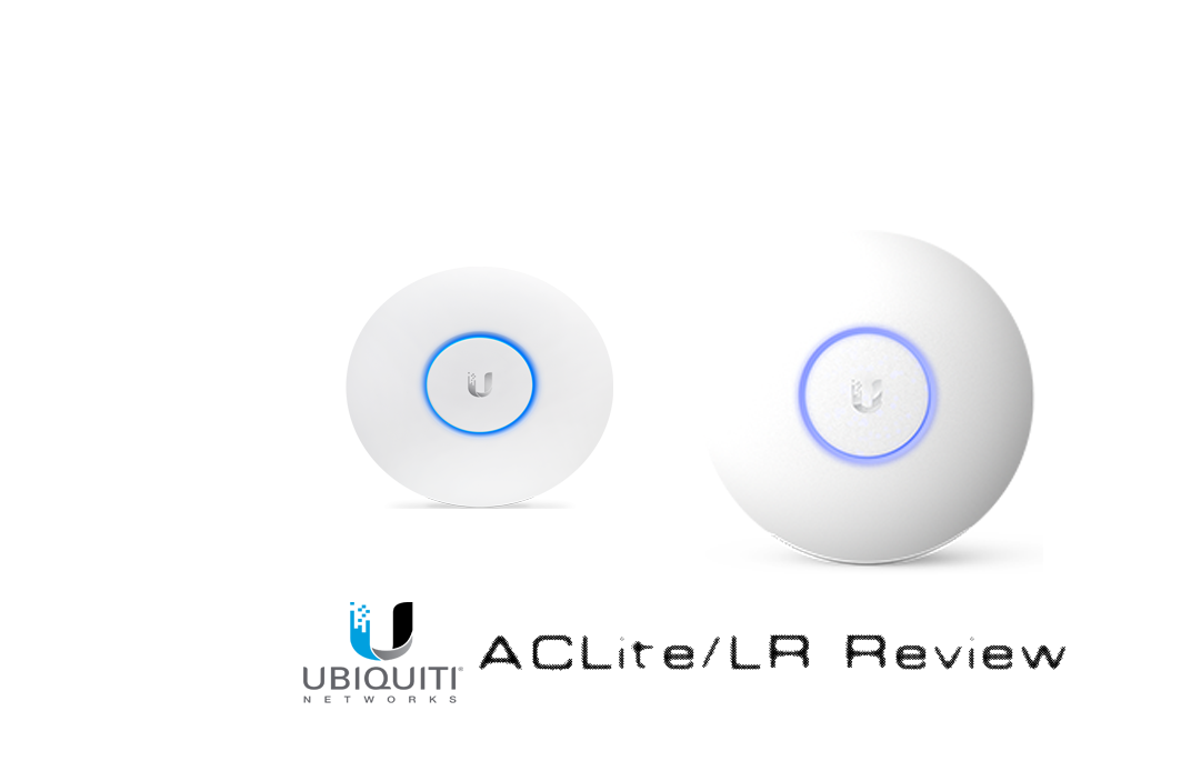 Ubiquiti Unifi AP AC LR and Lite review