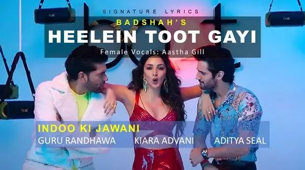 HEELEIN TOOT GAYI LYRICS IN HINDI - Indoo Ki Jawani - BADSHAH Ft. Guru Randhawa