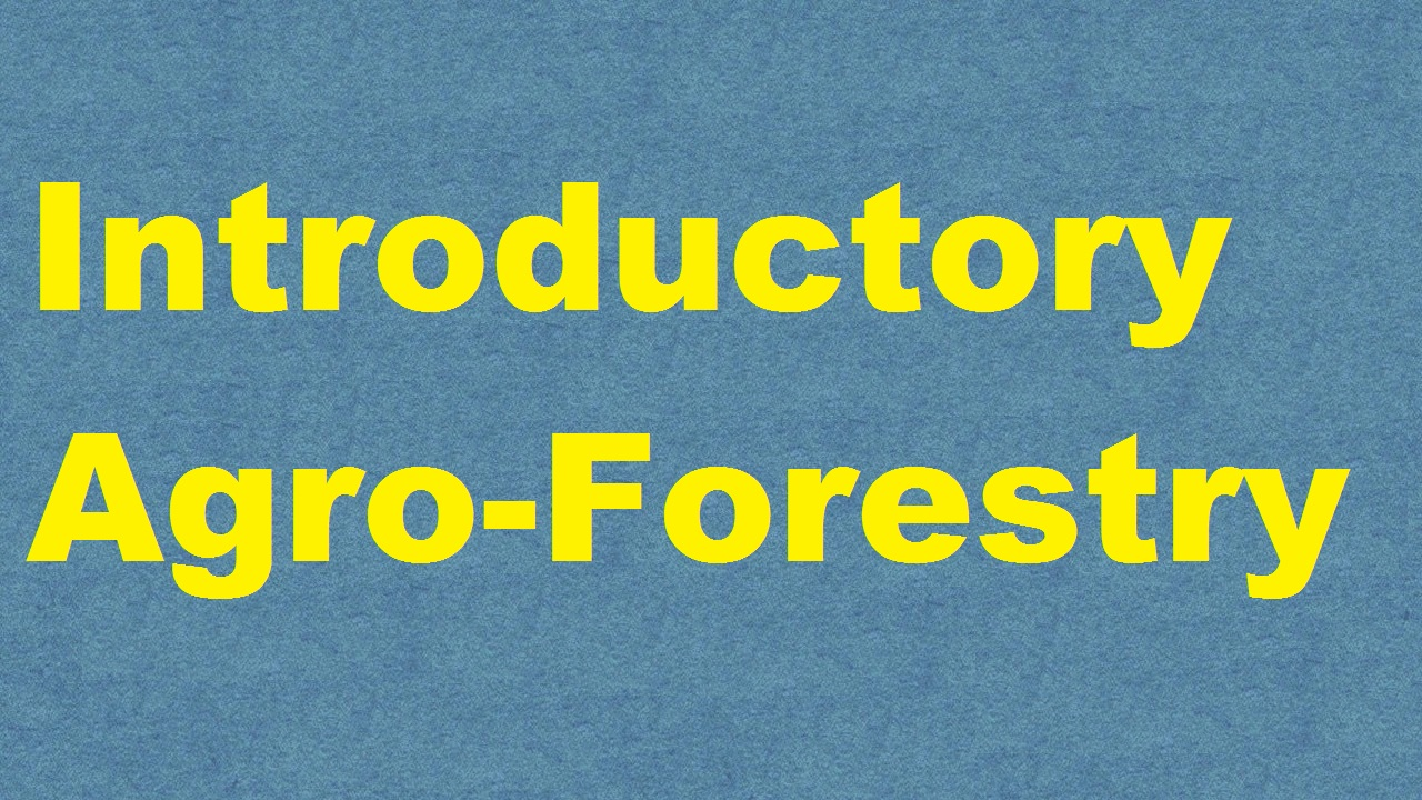 Introductory Agro Forestry ICAR E course Free PDF Book Download e krishi shiksha