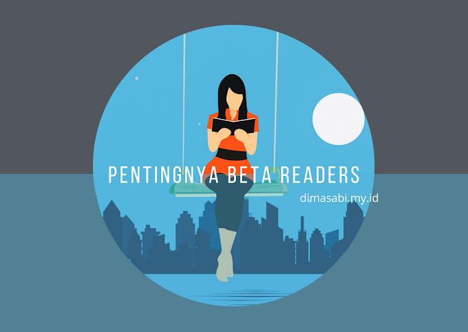 PENTINGNYA PUNYA BETA READERS