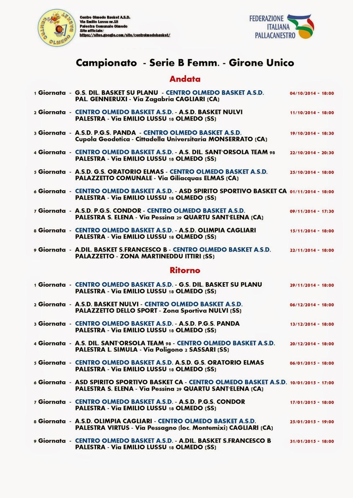 Calendario Serie B Femminile.Centro Olmedo Basket A S D Calendario Del Campionato Di