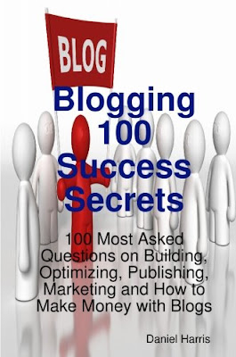 Daniel Harris - Blogging 100 Success Secrets download ebook epub mobi pdf here for free, and be a successful blogger