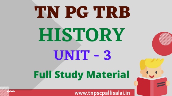 PG TRB History Unit 3 Study Material PDF free Download