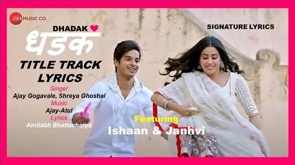DHADAK Title Track Lyrics - Ajay Gogavale and Shreya Ghoshal