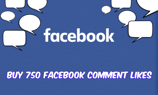 Buy 750 Facebook Comment Likes