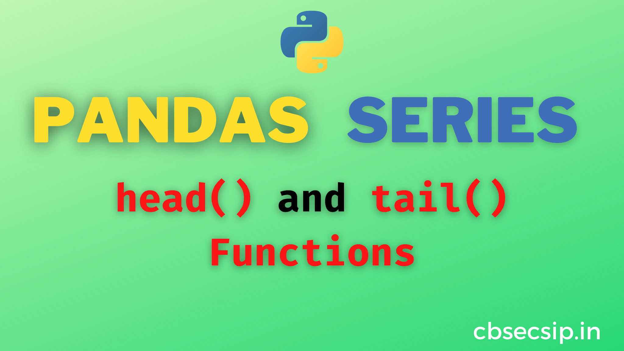 head() and tail() functions of Series Object