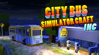 City Bus Simulator Craft Apk v1.9 Mod Unlimited Money