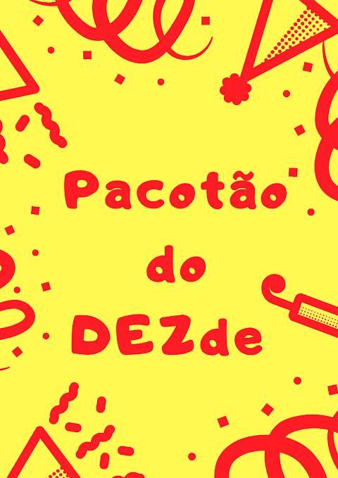 Pacotão do DEZde: blog cria pacote de ações para comemorar dez anos em atividade