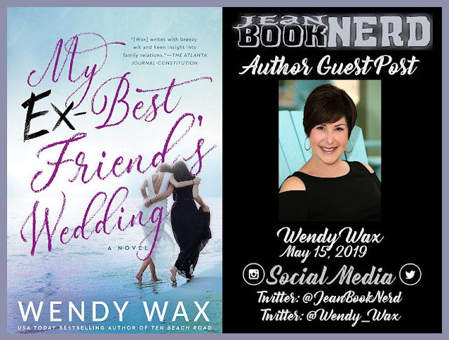 Guest Post with Wendy Wax ~ Jean BookNerd