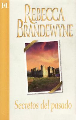 Rebecca Brandewyne - Secretos Del Pasado