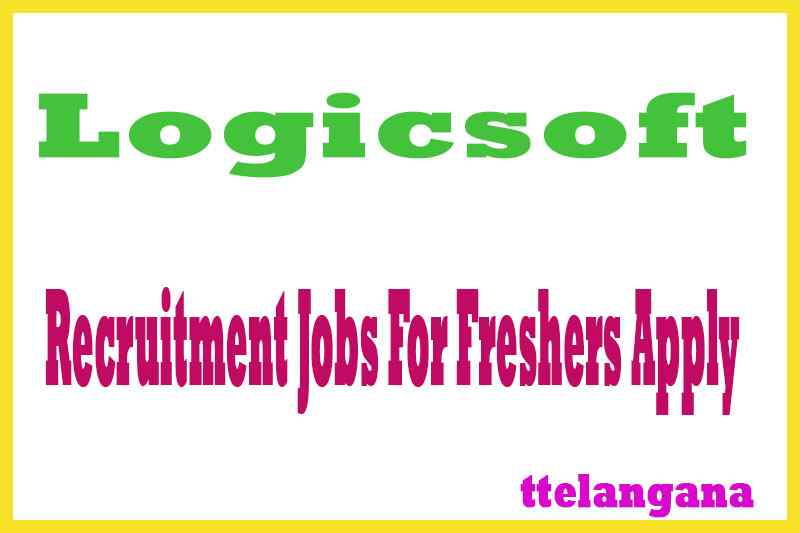 Logicsoft Recruitment Jobs For Freshers Apply